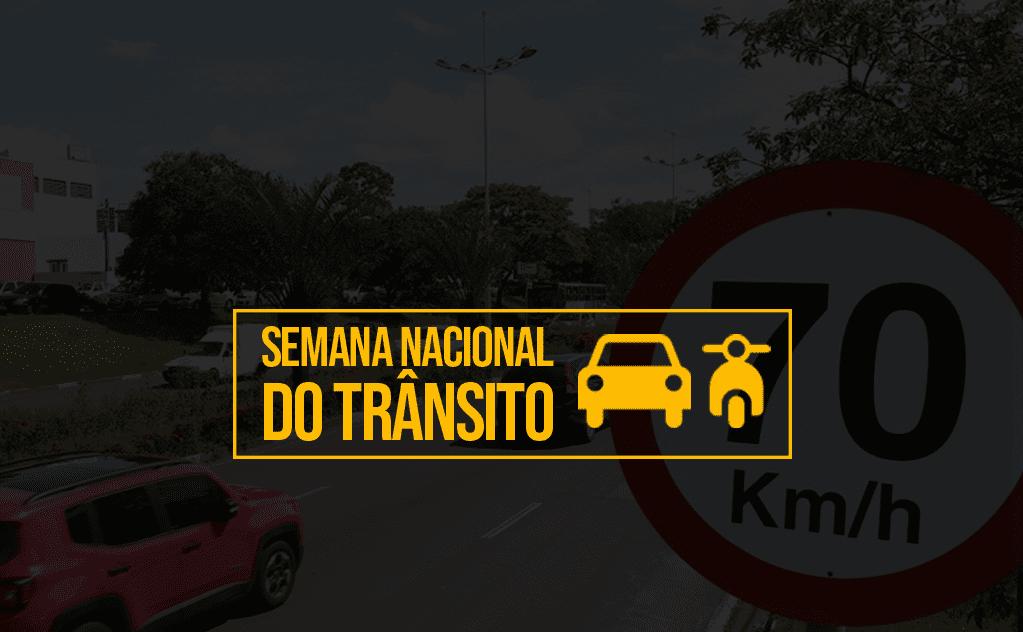 Logomarca da Semana Nacional de Trânsito com placa de limite de velocidade ao fundo